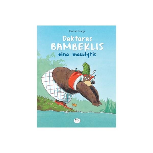 Knyga NIEKO RIMTO Daktaras Bambeklis eina maudytis 3-6 m. vaikams
