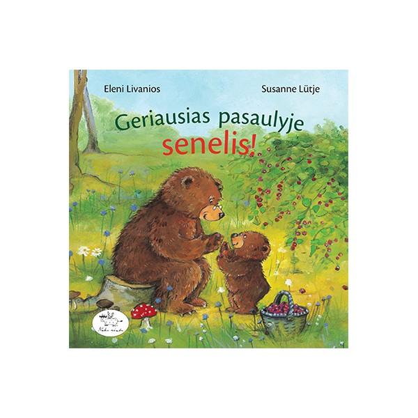 Knyga NIEKO RIMTO Geriausias pasaulyje senelis 0-2 m. vaikams