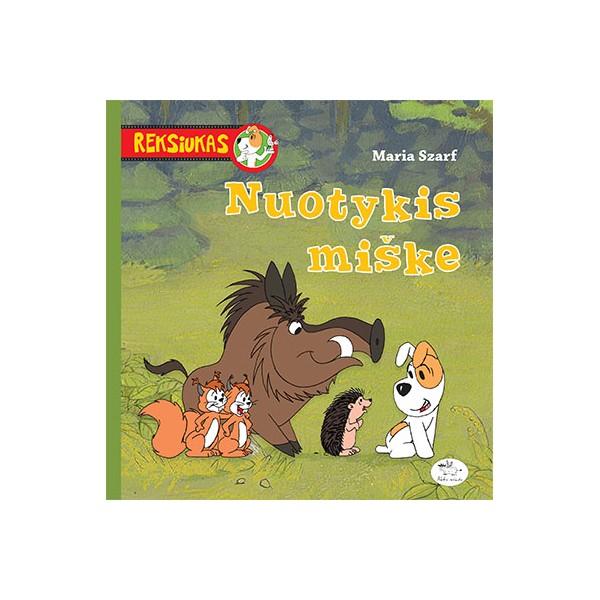 Knyga NIEKO RIMTO Reksiukas – Nuotykis miške 7-10 m. vaikams