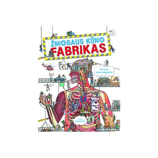 Knyga NIEKO RIMTO Žmogaus kūno fabrikas 7-10 m. vaikams